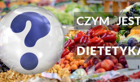 co to jest dietetyka